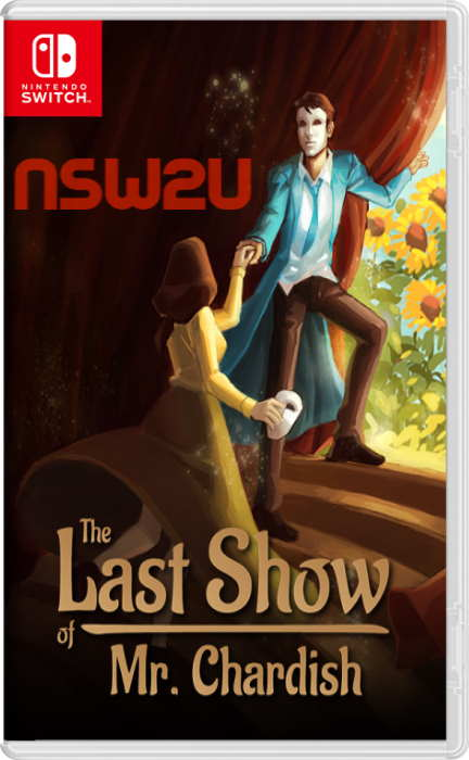 The Last Show of Mr. Chardish Switch NSP XCI NSZ
