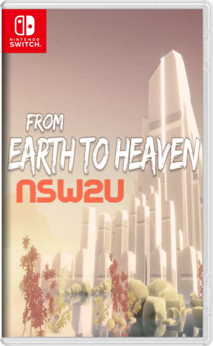 From Earth To Heaven Switch NSP XCi NSZ eShop