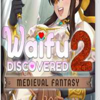 Waifu Discovered 2: Medieval Fantasy Switch NSP