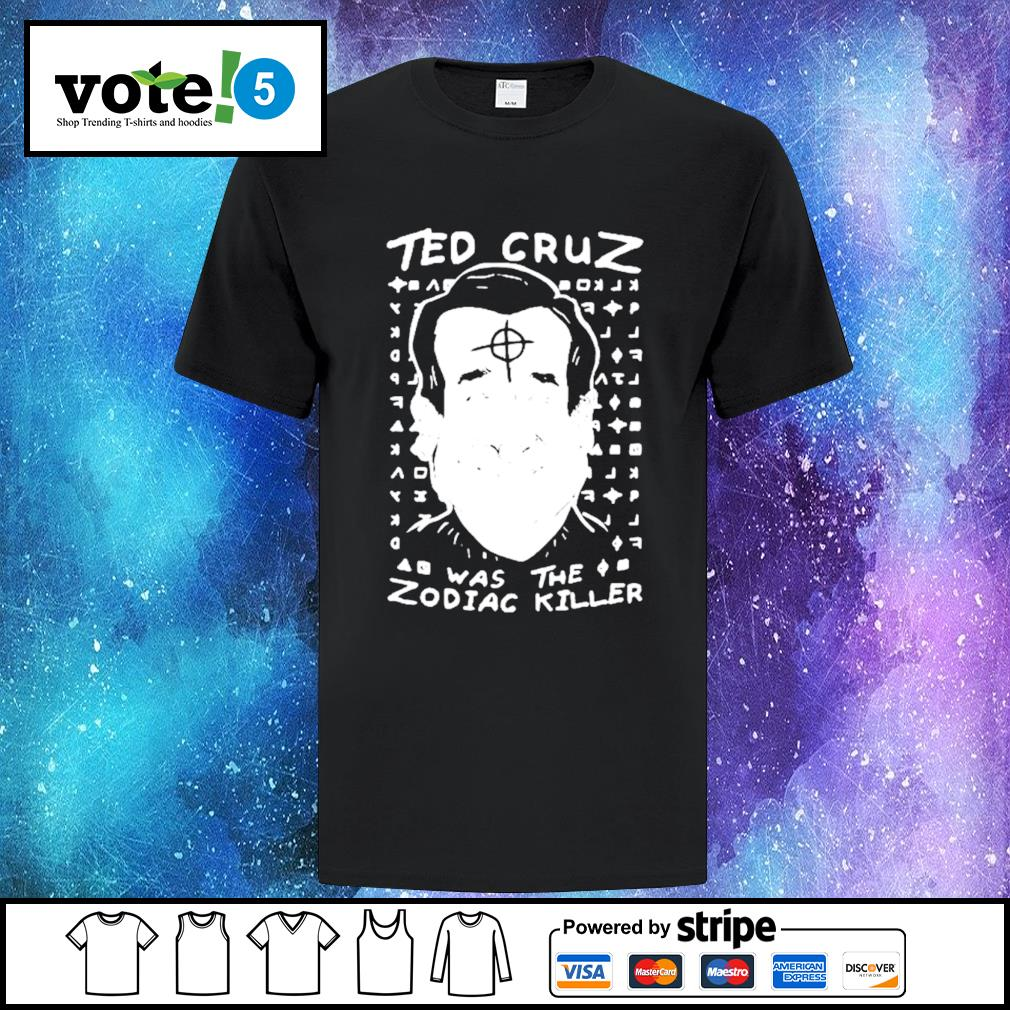 The code had long baffled cryptographers, law enforcement agents and armchair sleuths obsessed with the shadowy killer, who was blamed for five. Ted Cruz was the Zodiac Killer shirt, hoodie, sweater, v ...