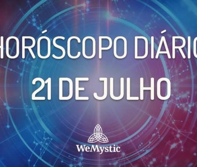 Horoscopo Do Dia 21 De Julho De 2018 Previsoes Para Este Sabado