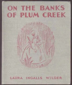 On the Banks of Plum Creek Little House, No 4