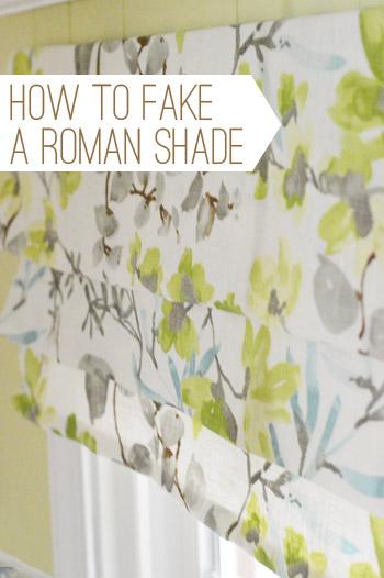 Easy Window Treatment How To Make A Fake Roman Shade