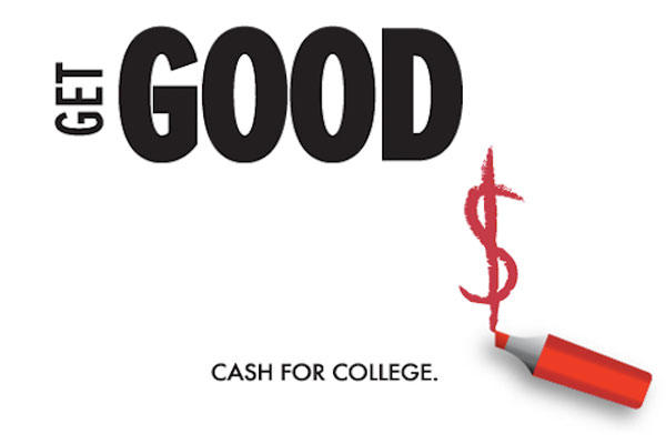 get good cash for college