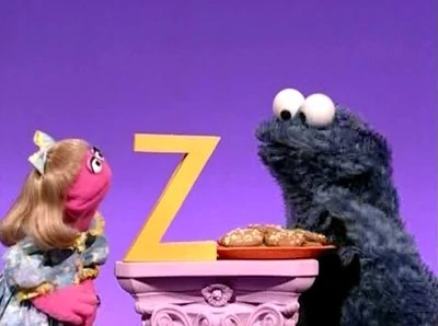 Sasame street Episode 4082: Prairie Dawn decides to give Cookie Monster a plate of cookies so he doesn't eat the letter Z, but alas, as Prairie lectures, Cookie Monster eats all the cookies and then proceeds to eat the Z.