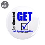 "Colon Cancer Get Checked 3.5"" Button (10 pack)"