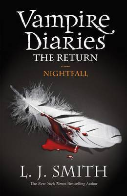 BOOK REVIEW: THE VAMPIRE DIARIES: THE RETURN - NIGHTFALL
