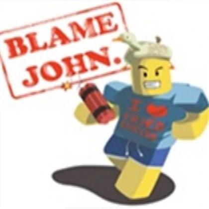 blame john roblox wikia
