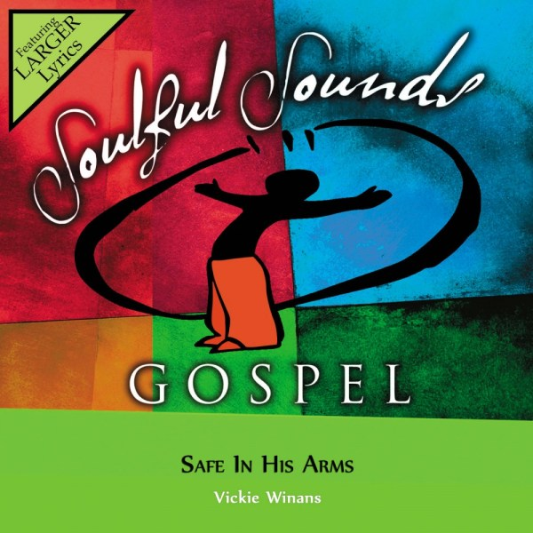 Safe In His Arms - Vickie Winans (Christian Accompaniment ...