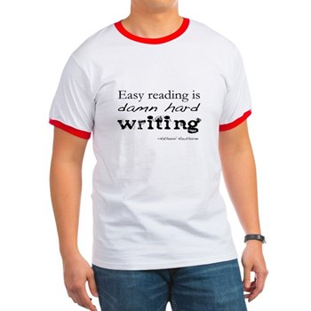 easy reading is damn hard writing shirt