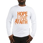 Kidney Cancer HopeLoveFaith Long Sleeve T-Shirt