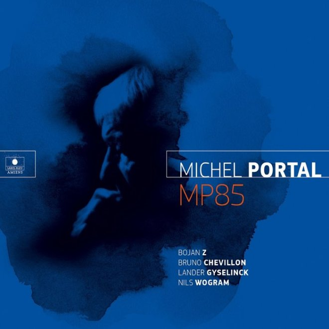 MP85 by Michel Portal on MP3, WAV, FLAC, AIFF & ALAC at Juno Download