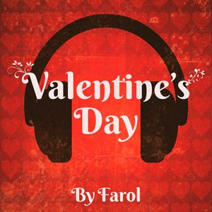 Valentines Day By Farol - 2017 Mp3 indir QCx9tq