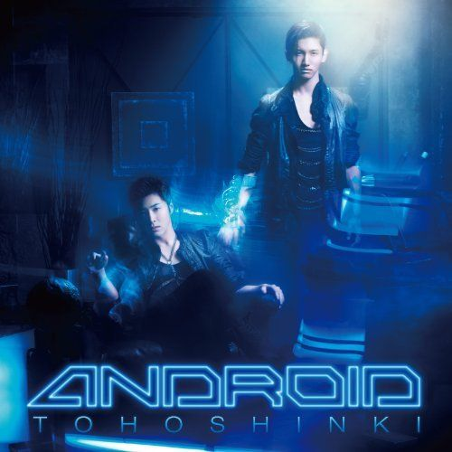 [Single] TOHOSHINKI - ANDROID