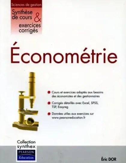 Econométrie appliquée : Synthèse de cours et exercices corrigés