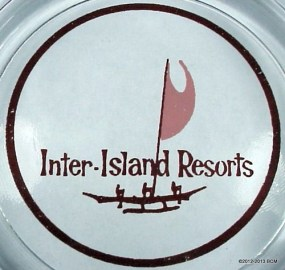 Inter-Island Resorts-ash tray