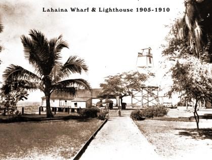 LahainaPierLighthouse-1905-1910