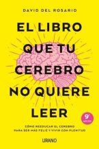 el libro que tu cerebro no quiere leer-david del rosario-9788416720620