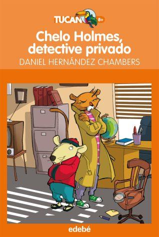 chelo holmes, detective privado-daniel hernandez-9788468308890