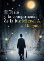 TESLA Y LA CONSPIRACION DE LA LUZ (