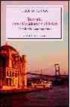 turquia, entre occidente y el islam: una historia contemporanea-gloria rubiol-9788483302811