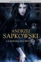 la espada del destino (saga geralt de rivia 2) (edicion coleccion ista)-andrzej sapkowski-9788498890433