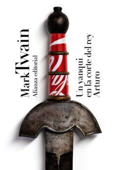 UN YANQUI EN LA CORTE DEL REY ARTURO | MARK TWAIN | Comprar libro  9788491042693