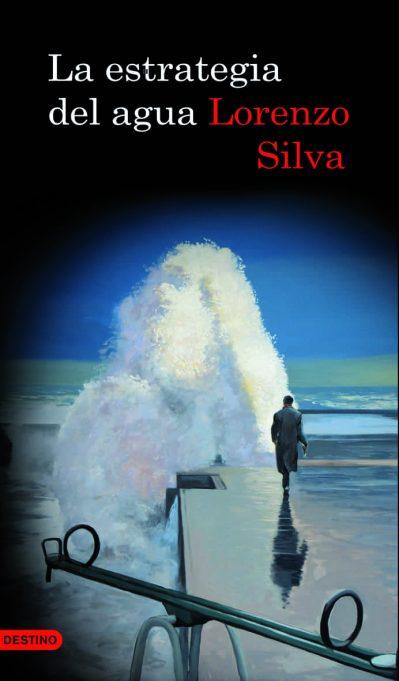 Resultado de imagen de La estrategia del agua – Lorenzo Silva