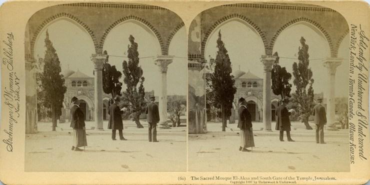 Images stéréoscopiques Strohmeyer & Wyman Jérusalem mosquée El-Aksa 1897