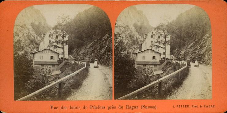 Images stéréoscopiques Fetzer Johann Bains de Pfäfers Bad Ragaz Suisse