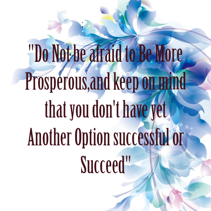 you do not have another option for success