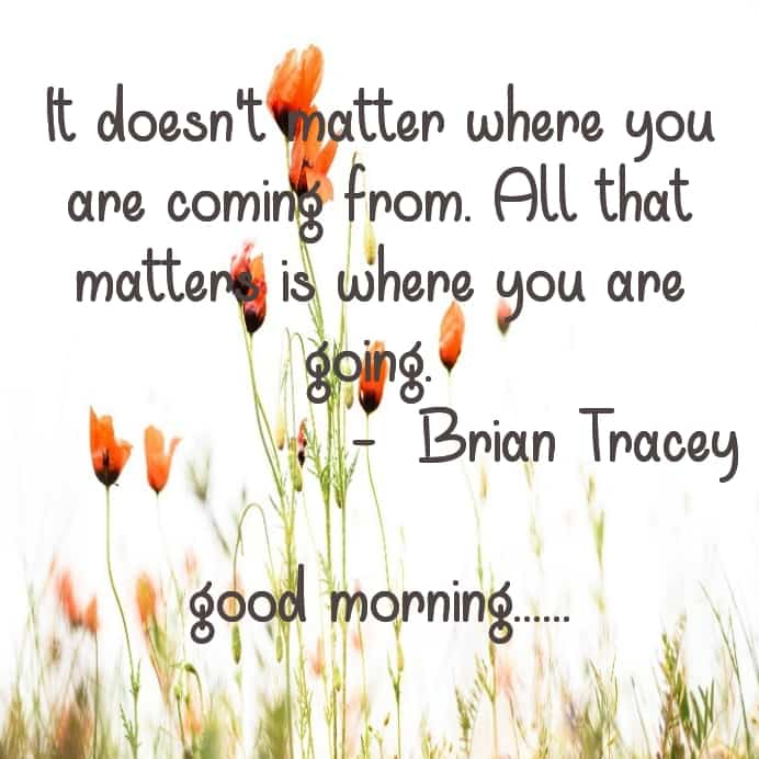 Brian quotes with good morning images