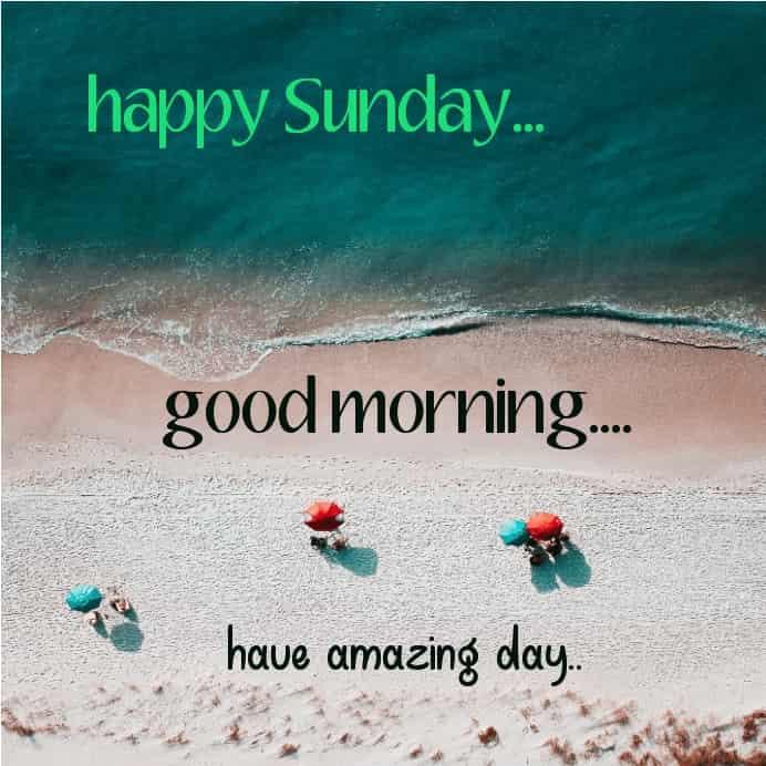 have a amazing Sunday
