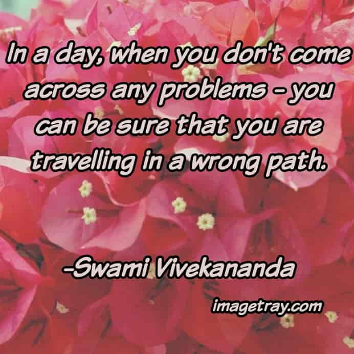 a good quotes about life from swami Vivekananda quotes