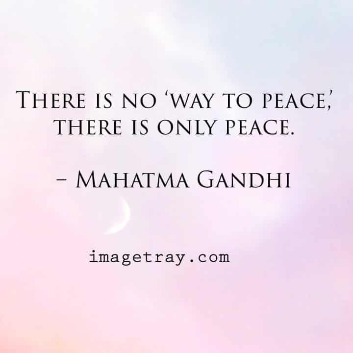 way to peace quotes on mahatma