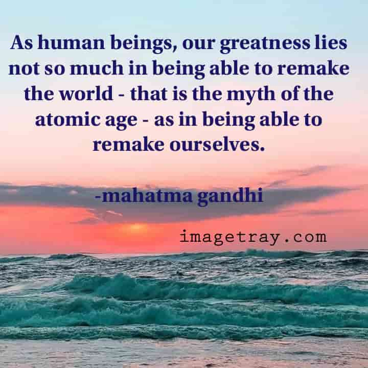 mahatma quotes on human life