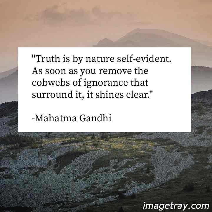 GANDHI LINES ABOUT TRUTH