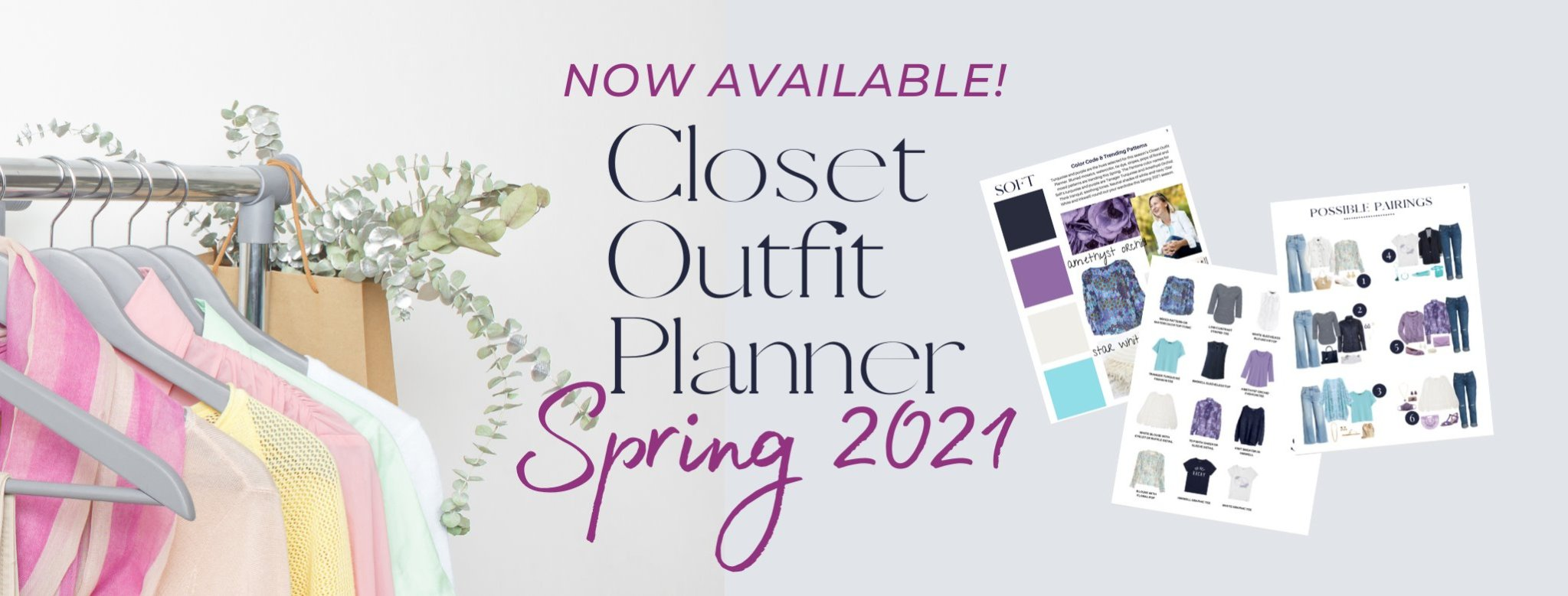 Gray background with pastel closet and gray hangers. Small pictures of capsule wardrobe planner with words Now available! Closet Outfit Planner 2021