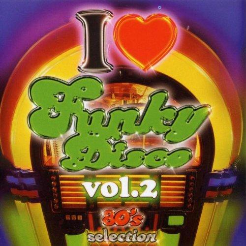 VA - I Love Funky Disco Vol. 2 (2006) [FLAC] Download