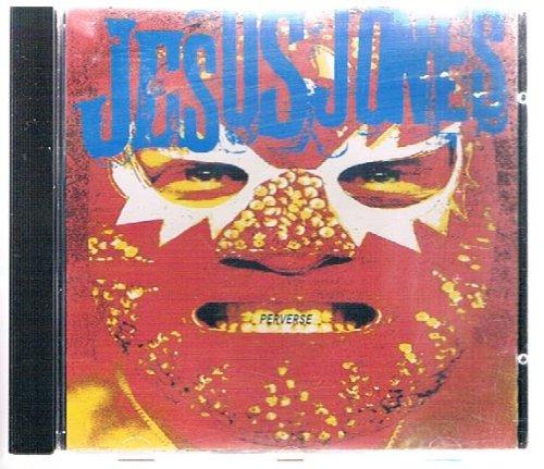 Jesus Jones - Perverse (1993) [FLAC] Download