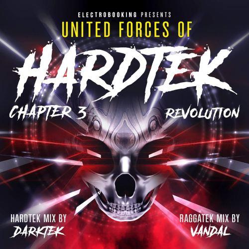 VA - Electrobooking Presents United Forces of Hardtek Chapter 3 Revolution (2019) [FLAC] Download