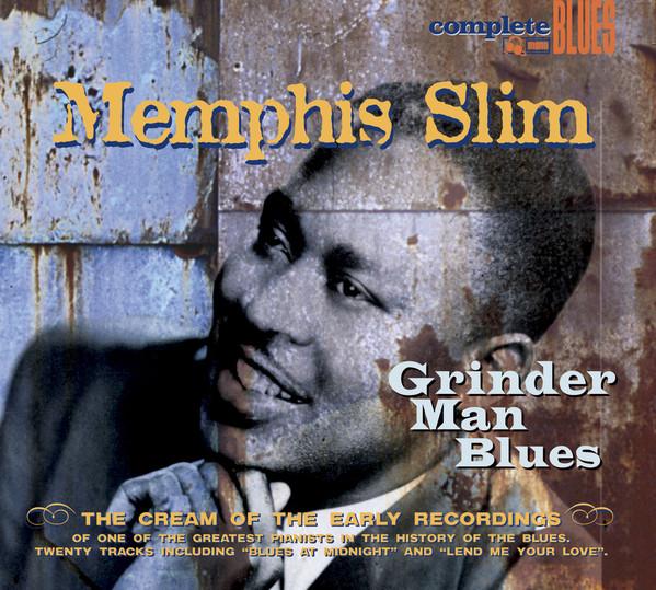 Memphis Slim - Grinder Man Blues (2004) [FLAC] Download