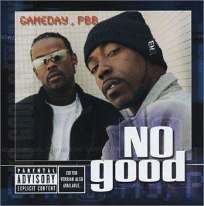 No Good - Gameday, PBB (2002) [FLAC] Download