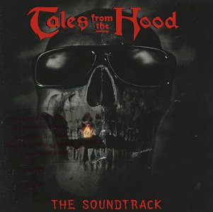VA - Tales From The Hood The Soundtrack (1995) [FLAC] Download