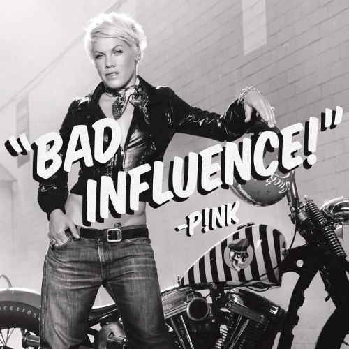 Pink - Bad Influence (2009) [FLAC] Download