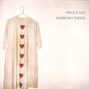 Veruca Salt - American Thighs (1994) [FLAC] Download