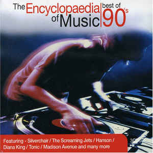 VA - The Encyclopaedia Of Music  Best Of 90's Volume 1 (2004) [FLAC] Download