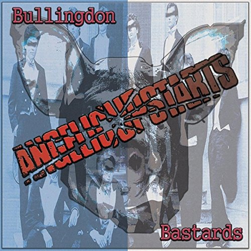 Angelic Upstarts - Bullingdon Bastards (2015) [FLAC] Download