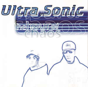 Ultra-Sonic - The Hour Of Chaos  Australian Tour Edition (1998) [FLAC] Download