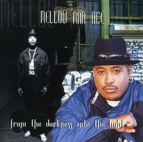 Mellow Man Ace - From The Darkness Into The Light (2000) [FLAC] Download
